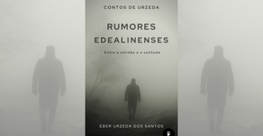 Rumores Edealinenses: entre a solidão e a sulitude.