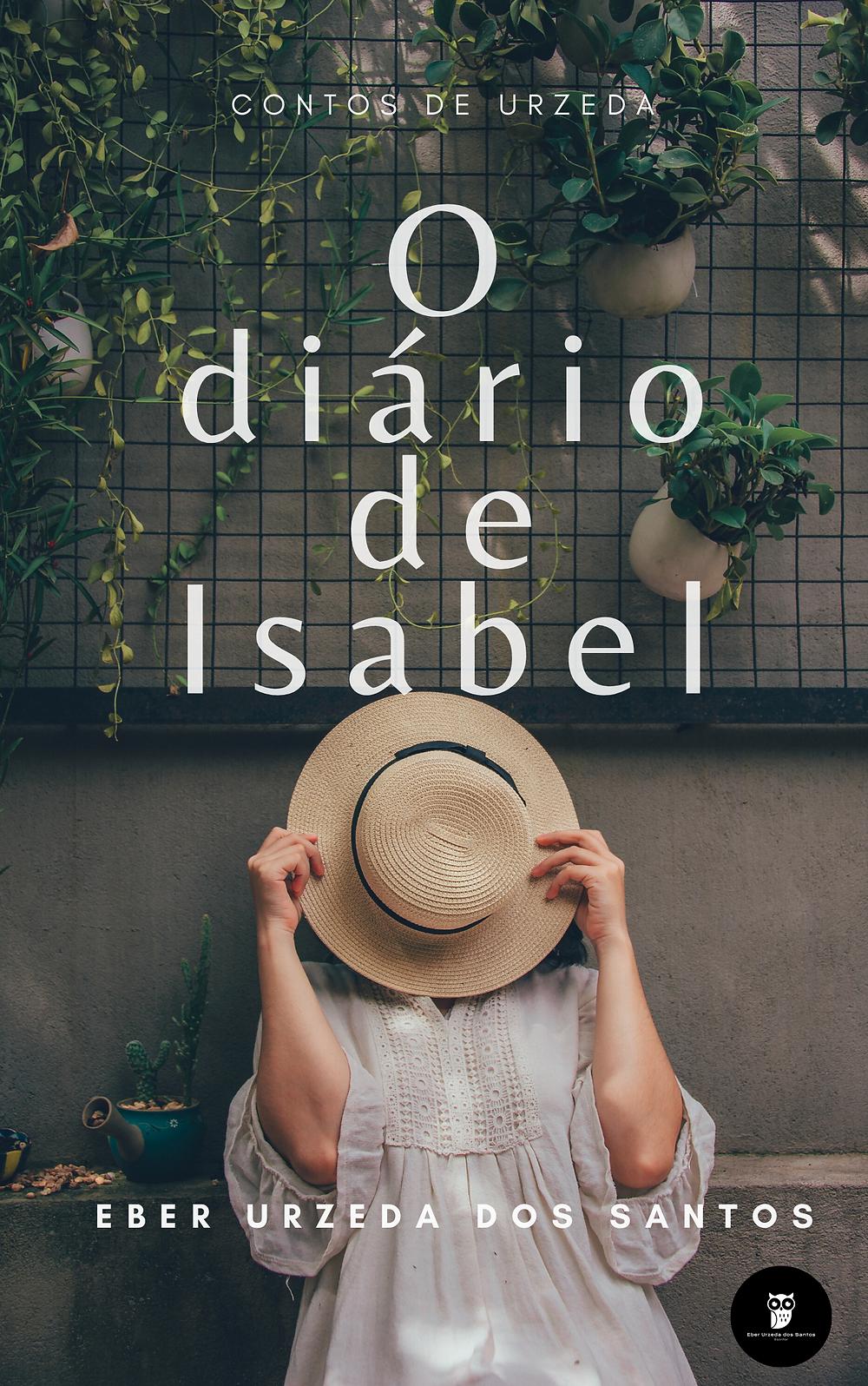 O diário de Isabel: por Eber Urzeda dos Santos