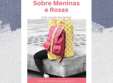 Sobre Meninas e Rosas