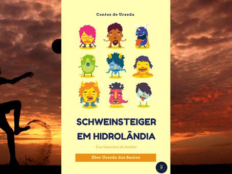 Contos de Urzeda: Schweinsteiger em Hidrolândia