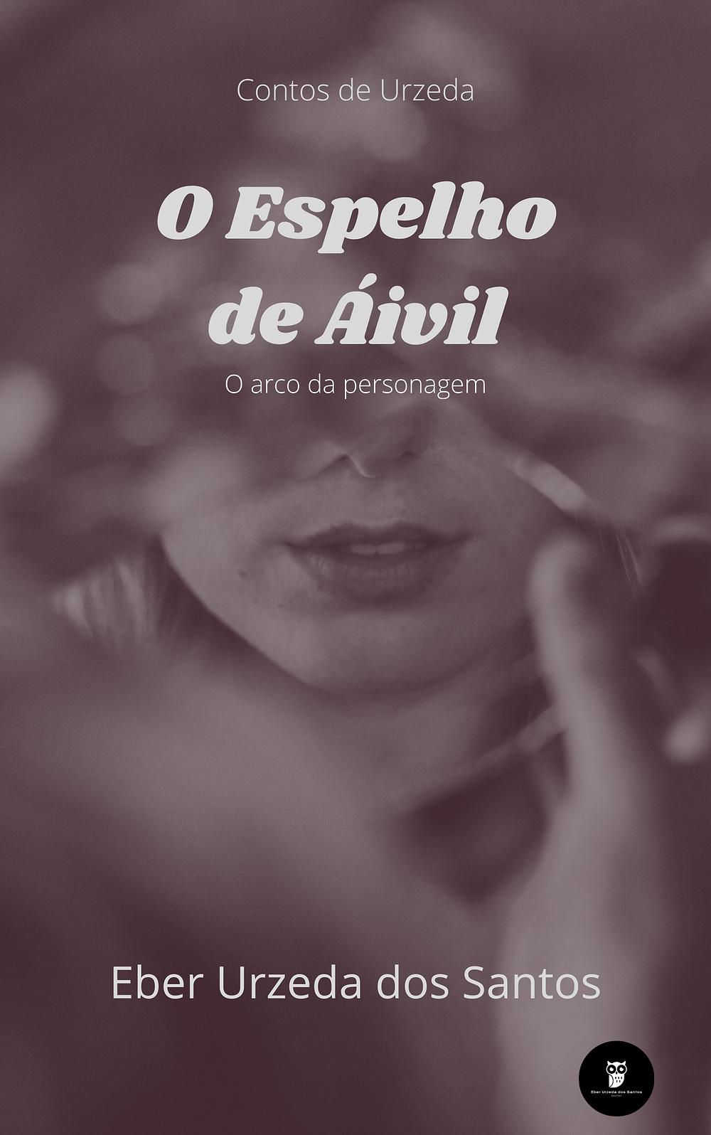 Eber Urzeda dos Santos: Contos de Urzeda