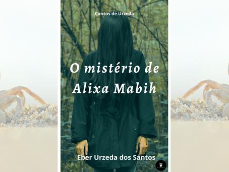 Contos de Urzeda: O Mistério de Alixa Mabih