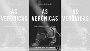 Contos de Urzeda: As Verônicas - sobre as inquietudes do ego