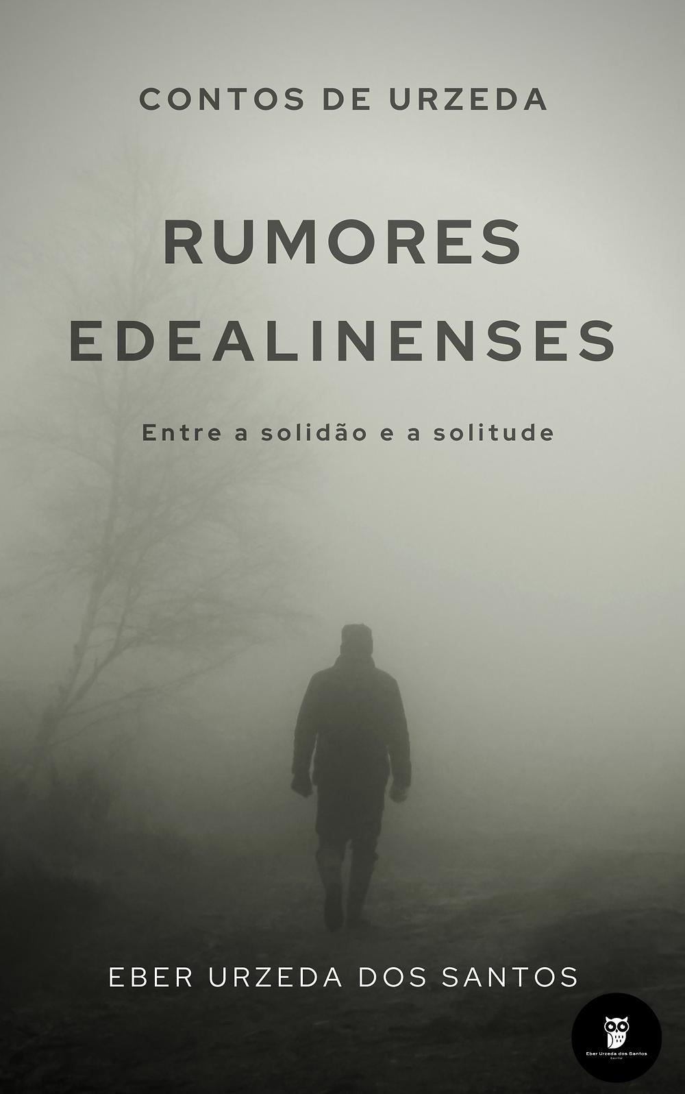 Conto: Rumores edealinenses, entre a solidão e a solitude