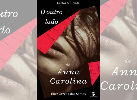 O outro lado de Anna Carolina