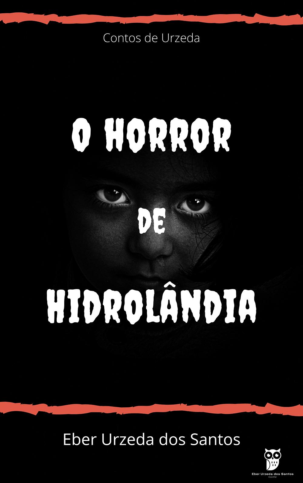 Conto: O horror de Hidrolândia