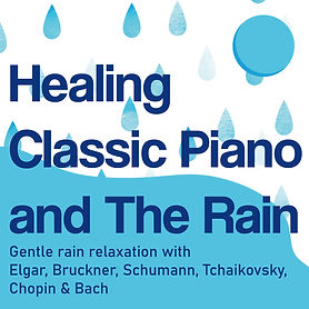 Healing Classic Piano in The Rain_COVER.