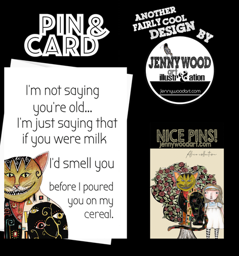 Smelly milk pin and card $12