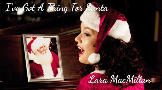 """I've Got A Thing For Santa"""