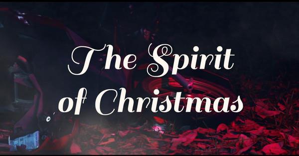 """""""The Spirit of Christmas"""" Short film"""