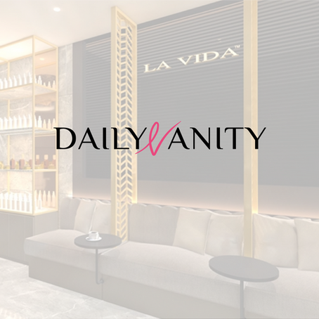 La Vida on Daily Vanity
