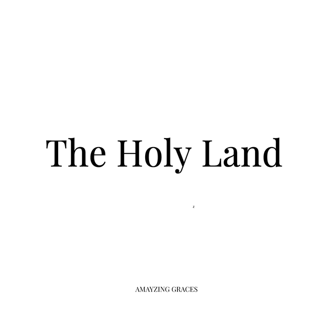 Going to the Holy Land!