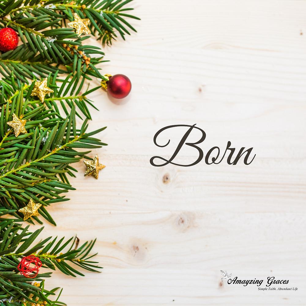 Born, Advent, Karen May, Amayzing Graces