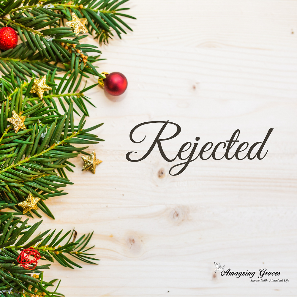 Rejected, Advent, Karen May, Amayzing Graces