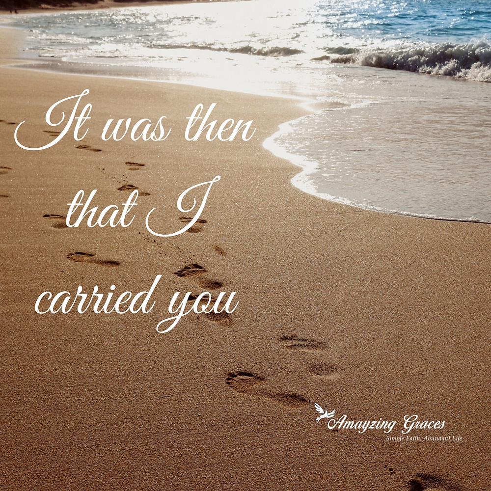 It was then that I carried you, Footprints in the Sand, Karen May, Amayzing Graces