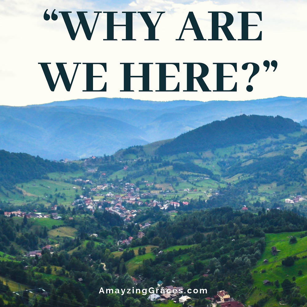 Why are we here? Karen May, Amayzing Graces