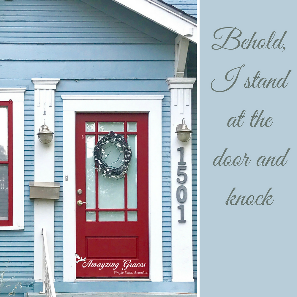 Behold, I stand at the door and knock, Revelations, Karen May, Amayzing Graces