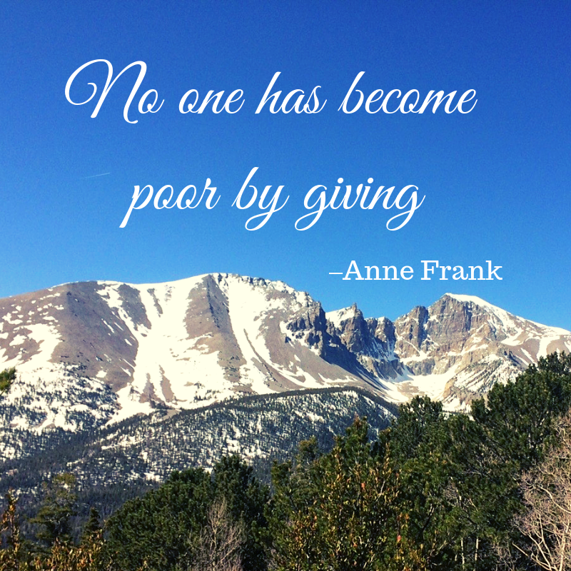 No one has become poor by giving, Anne Frank, generosity, gift, Karen May, Amayzing Graces