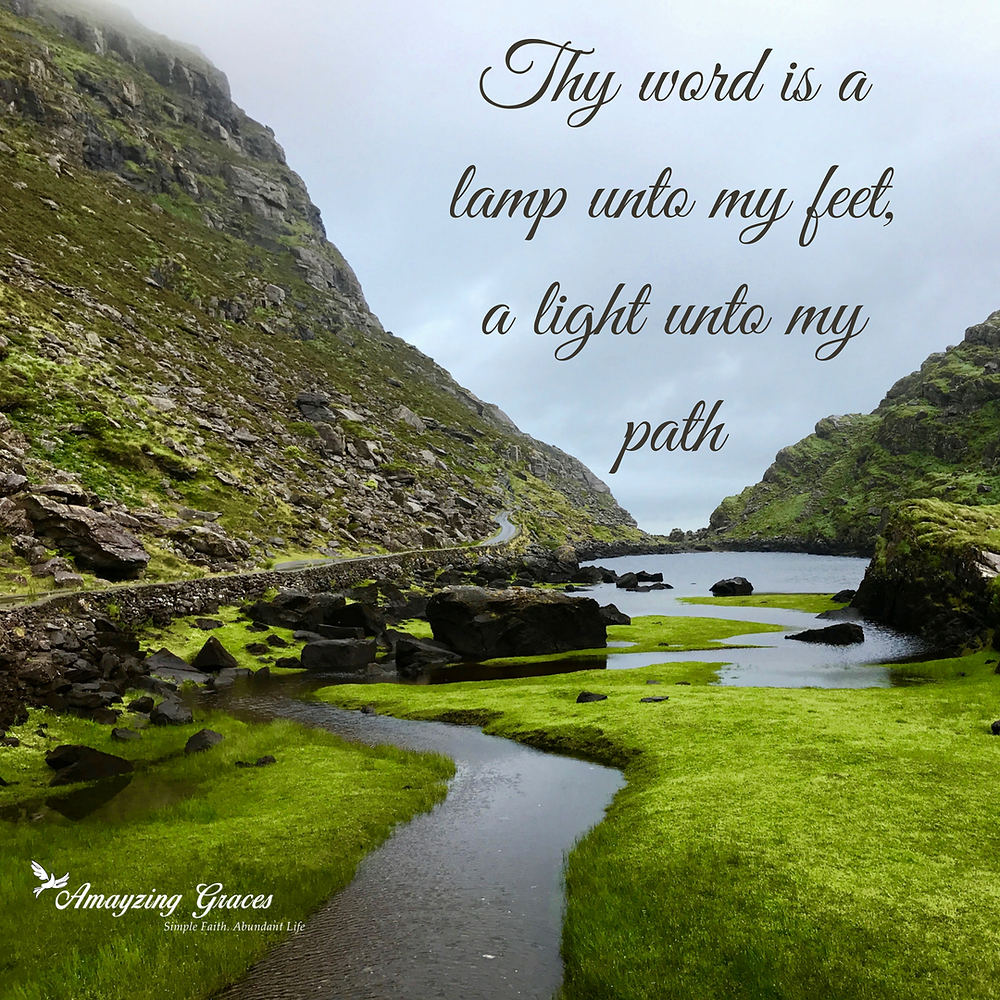 Thy word is a lamp unto my feet, a light unto my path, Psalm 119, 105, Karen May, Amayzing Graces, hiking, Ireland, Gap of Dunloe