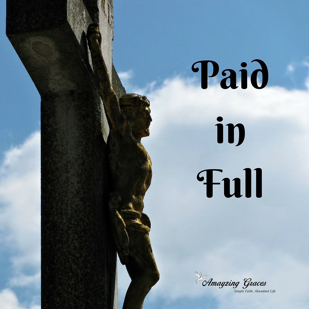 Paid in Full, Good Friday, Karen May, Amayzing Graces