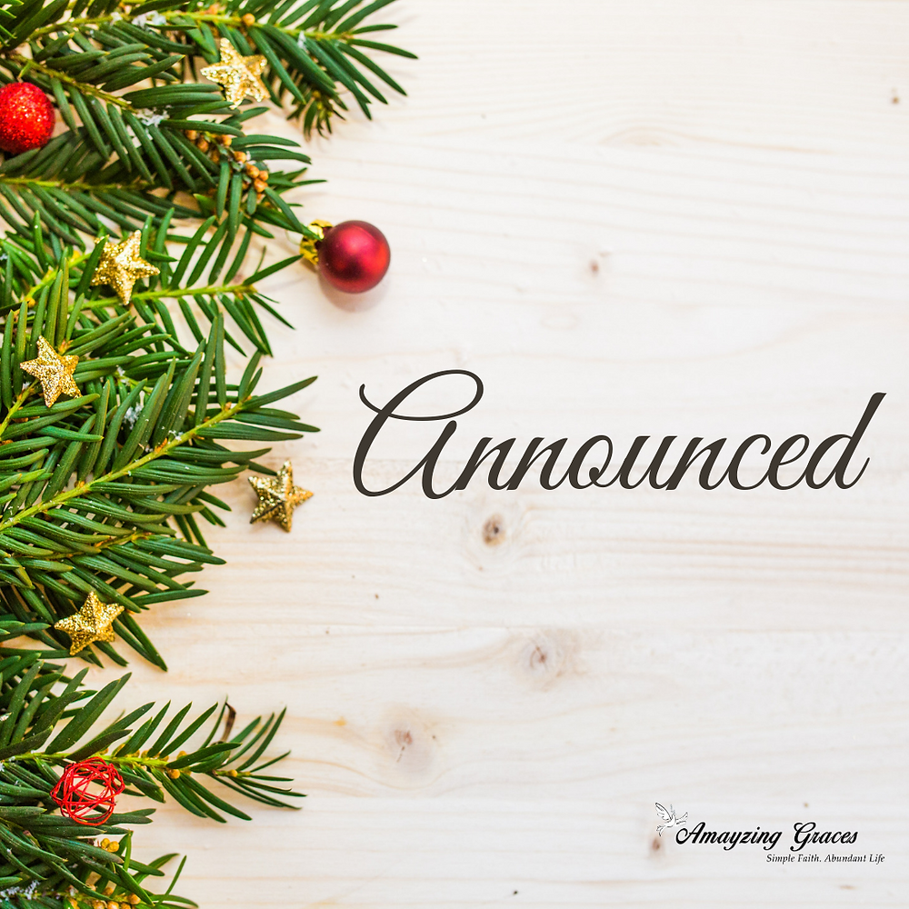 announced, advent, amayzing graces, karen may