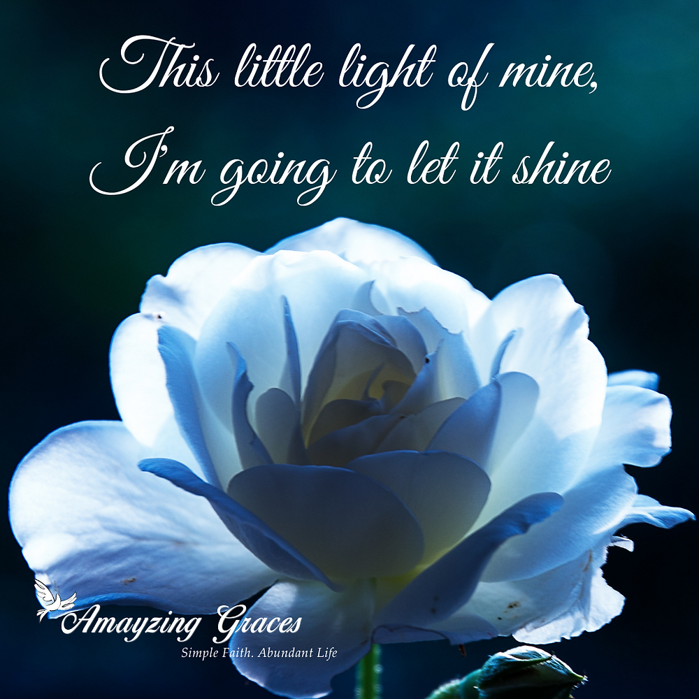 This little light of mine, I'm going to let it shine, Karen May, Amayzing Graces