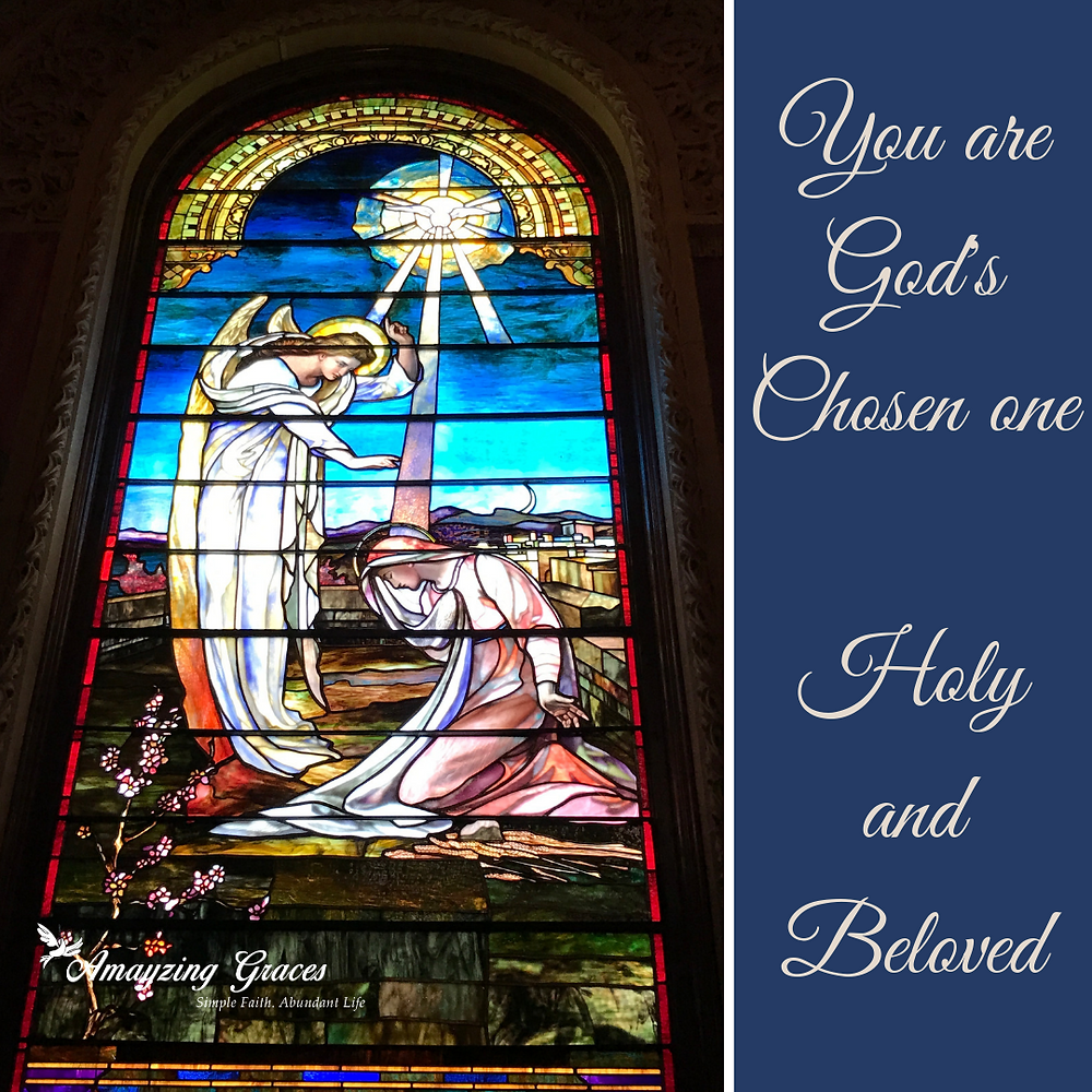 You are God's Chosen one Holy and Beloved, Amayzing Graces, Karen May, called to holiness