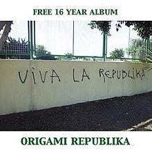 Origami Republika - Free 16 Year Album.j