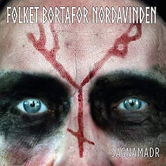 Folket Bortafor Nordavinden - Sagnamadr.