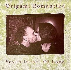 Origami Romantika - SevenInches Of Love.