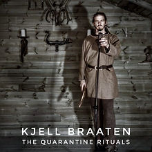 Kjell Braaten - The quarantine rituals.j