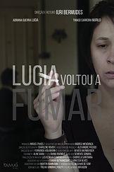 1-poster_Lúcia Voltou  a Fumar (1).jpg
