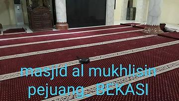 Pemasangan Karpet Al-Mukhlisin Bekasi