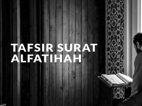 Tafsir Surat Al-FatihahSimak selengkapnya disini.