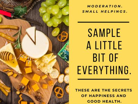 Moderation is key!