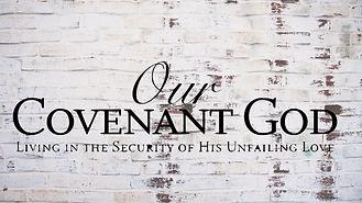our covenant god.jpg