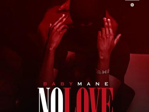 "(Mali strip) Baby Mane gives us "" No Love"""