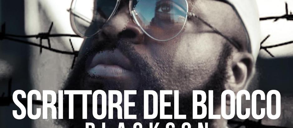 """Blackson  mixes Italian and UK grime in """"Scrittore Del Blocco"""""""