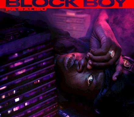 "Pa  Salieu  drops  ""Block Boy"" before  his highly  anticipated  debut  Mixtape"
