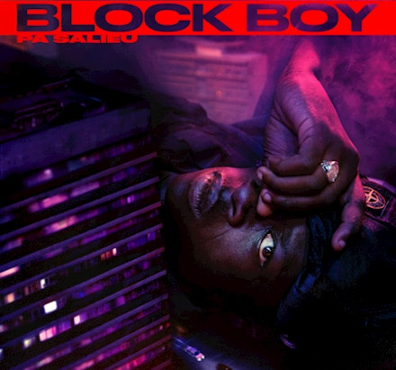 "Pa  Salieu  drops  ""Block Boy"" before  his highly  anticipated  debut  Mixtape"