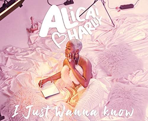 "Alicai  Harley Silky ""I Just Wanna Know"""