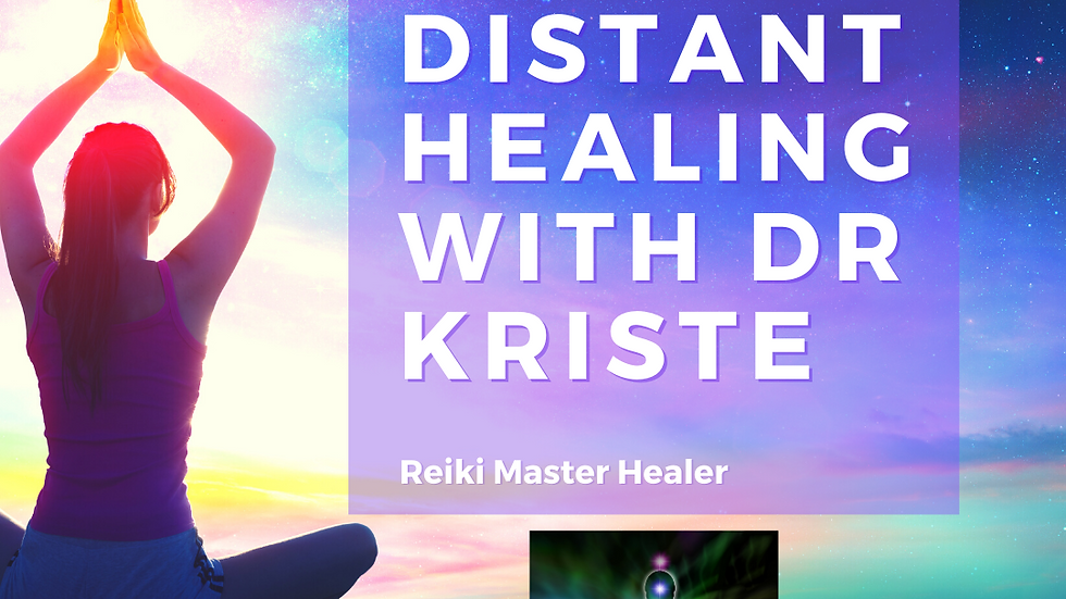 Reiki Distant Healing with Dr. Kriste - SAVE $15!