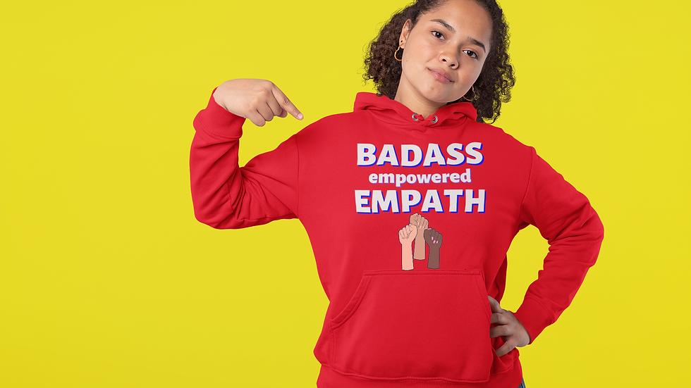 """Bada&% Empowered Empath"" Unisex Heavy Blend™ Hooded Sweatshirt"