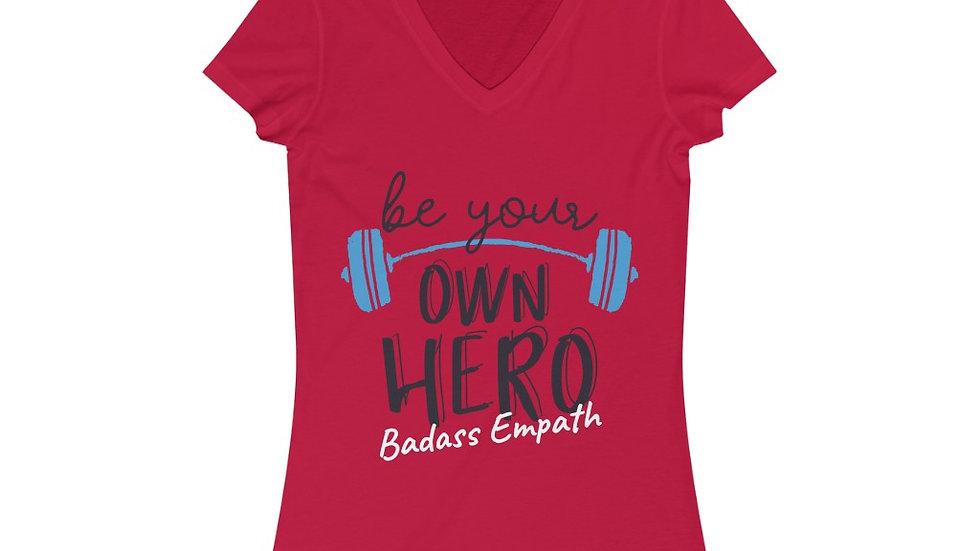 """Be Your Own Hero - Badass Empath"" Women's Short Sleeve V-Neck 100% Cotton Tee"
