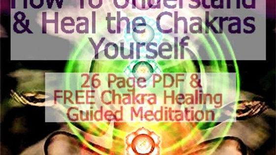 """How To Understand & Heal The Chakras Yourself"" PDF Download by Medium Christina"