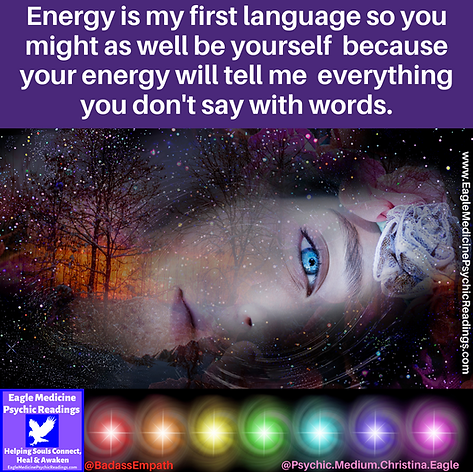 Energy+is+my+first+language+so+you+might+as+well+be+yourself+because+your+energy+will+tell+me+everything+you+don%27t+say+with+words..png