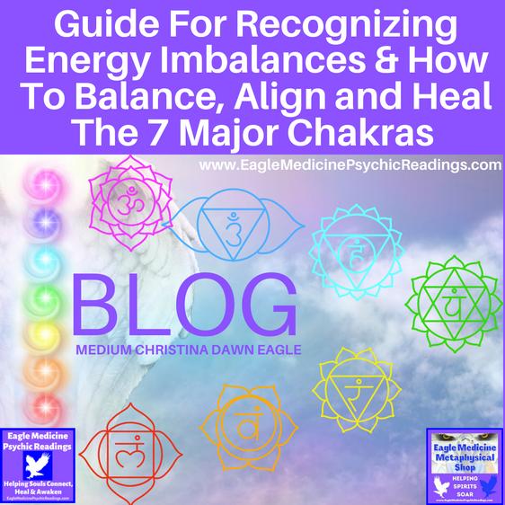 Signs of Chakra Imbalance and Natural Healing Modalities For Chakra Balance,  Alignment & Expansion
