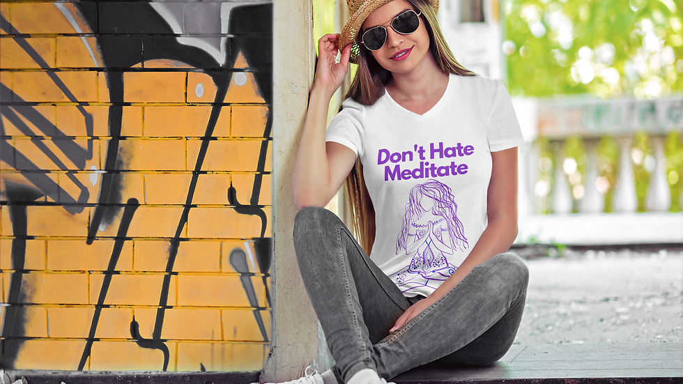 """Don't Hate Meditate"" Womens Short Sleeve 100% Cotton V-Neck Tee"