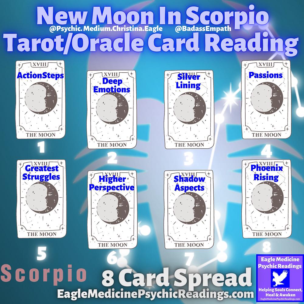 New Moon in Scorpio 8 Card Tarot/Oracle Card Reading