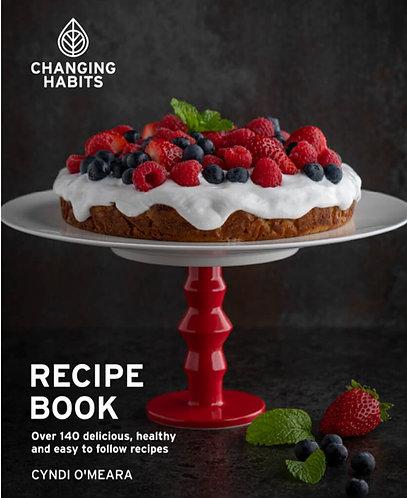 Cyndi O'Mera - Changing Habits Recipe Book